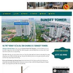 """Vị trí """"Vàng"""" của dự án chung cư Sunset Tower."""