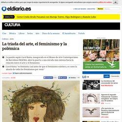 La tríada del arte, el feminismo y la polémica