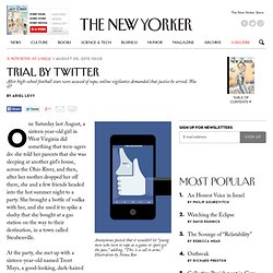 Trial by Twitter - The New Yorker