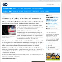 The trials of being Muslim and American