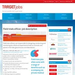 Field trials officer: job description