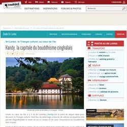 inclus: Kandy, la capitale du bouddhisme cinghalais