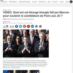 VIDEO. Quel est cet étrange triangle fait par Macron pour soutenir la candidature de Paris aux JO ?
