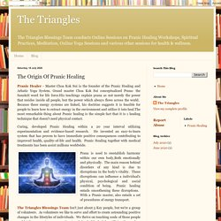 The Triangles: The Origin Of Pranic Healing
