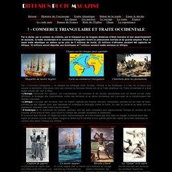 Le commerce triangulaire - Histoire de la traite occidentale