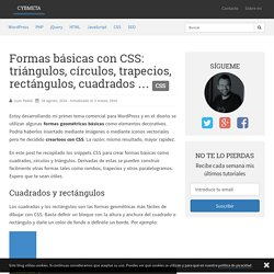 Formas básicas con CSS: triángulos, círculos, trapecios, rectángulos, cuadrados … – CybMeta