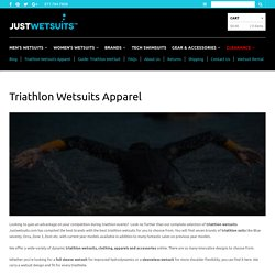 Buy Triathlon Wetsuits, Apparels & Clothing from Justwetsuits.com