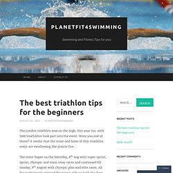 The best triathlon tips for the beginners
