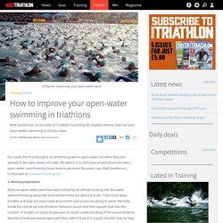 How to improve your open-water swimming in triathlons - Swim - 220Triathlon