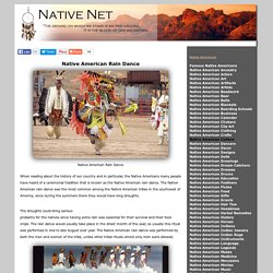 The tribal traditions of the Native American Rain Dance
