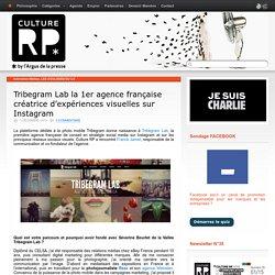 Tribegram Lab la 1er agence française créatrice d'expériences visuelles sur Instagram