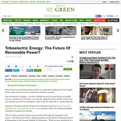Triboelectric Energy: The Future Of Renewable Power?