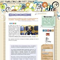 Comment faire la différence entre un enfant précoce et un enfant… mal élevé ? (Atlantico, octobre 2013)