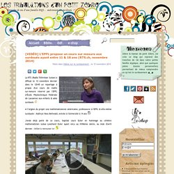 L'EPFL propose un cours sur mesure aux surdoués ayant entre 11 & 18 ans (RTS.ch, novembre 2014)