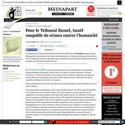 Pour le Tribunal Russel, Israël coupable de crimes contre l'humanité