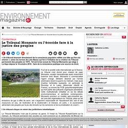 Le Tribunal Monsanto ou l'écocide face à la justice des peuples – Droit – Environnement-magazine.fr
