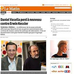 Tribunal fédéral: Daniel Vasella perd à nouveau contre Erwin Kessler
