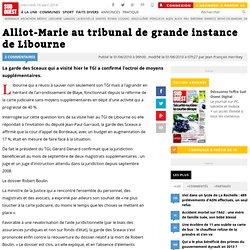 Alliot-Marie au tribunal de grande instance de Libourne - SudOue