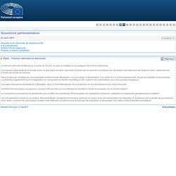 PARLEMENT EUROPEEN - Réponse à question E-002835-17 Tribunal international Monsanto