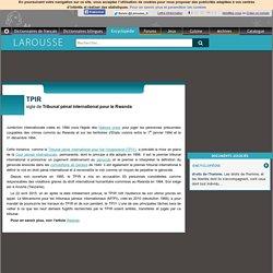 TPIR sigle de Tribunal pénal international pour le Rwanda