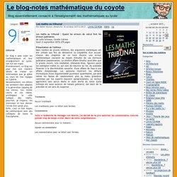 Les maths au tribunal - Le blog-notes mathématique du coyote