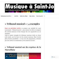 «Tribunal musical» : 4 exemples – Musique à Saint-Jo