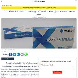 « Le test PCR va au tribunal » : au Portugal, mais aussi en Allemagne et dans de nombreux pays