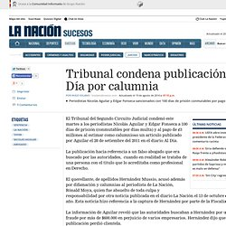 Tribunal condena publicación de Al Día por calumnia