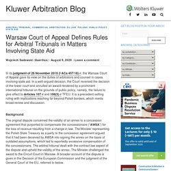 Warsaw Court of Appeal Defines Rules for Arbitral Tribunals in Matters Involving State Aid - Kluwer Arbitration Blog