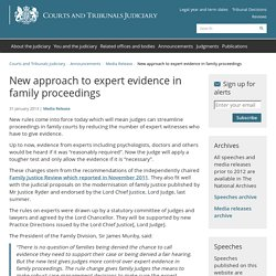 New approach to expert evidence in family proceedings