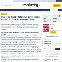 Prise de parole des collaborateurs sur les réseaux sociaux : des règles et des usages à définir - Marie Wiriath - , Stratégie de marque