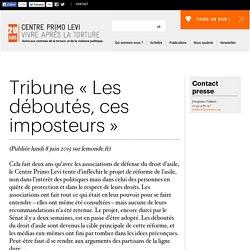 Tribune «Les déboutés, ces imposteurs»