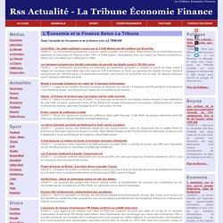 La Tribune Économie Finance - Actualité Économie et Finance