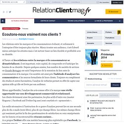 Ecoutons-nous vraiment nos clients ? - Rodolphe Crousse - , Stratégie relation client