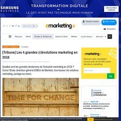 [Tribune] Les 4 grandes (r)évolutions marketing en 2016