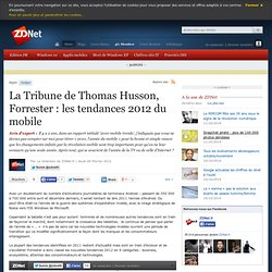 La Tribune de Thomas Husson, Forrester : les tendances 2012 du mobile