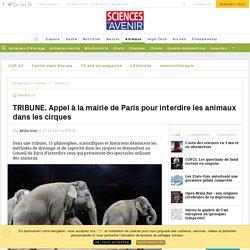 TRIBUNE. Appel à la mairie de Paris pour interdire les animaux dans les cirques