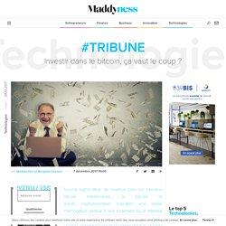 #Tribune : Investir dans le bitcoin, ça vaut le coup