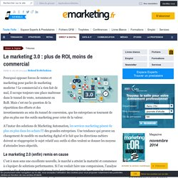 Le marketing 3.0 : plus de ROI, moins de commercial