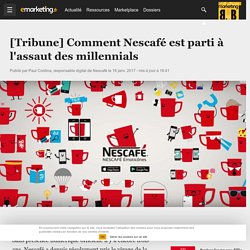 [Tribune] Comment Nescafé est parti à l'assaut des millennials - Social marketing