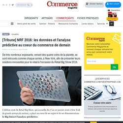 [Tribune] NRF 2016: le Big Data, la nouvelle boule de cristal des commerces
