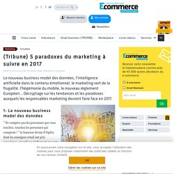 Tribune-paradoxes-marketing-suivre-2017-313419