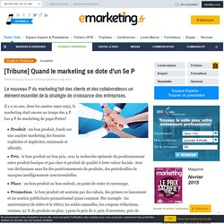 [Tribune] Quand le marketing se dote d'un 5e P
