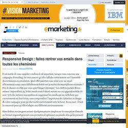 Responsive Design : faites rentrer vos emails dans toutes les cheminées