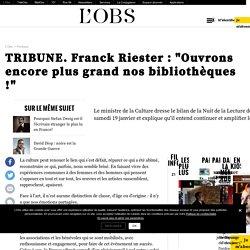 """TRIBUNE. Franck Riester : """"Ouvrons encore plus grand nos bibliothèques !"""""""