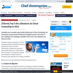 [Tribune] Top 5 des utilisations du Cloud Computing en 2014