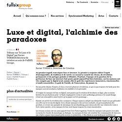 Tribune Xavier TORMES Luxe - Fullsix Groupe France