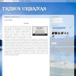 TRIBUS URBANAS: LOS PUNKS