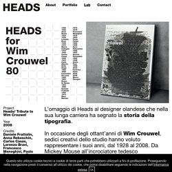 Heads/ Tribute to Wim Crouwel - Heads Collective