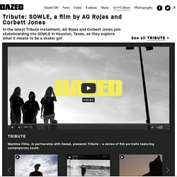 Tribute: SOWLE, a film by AG Rojas and Corbett Jones